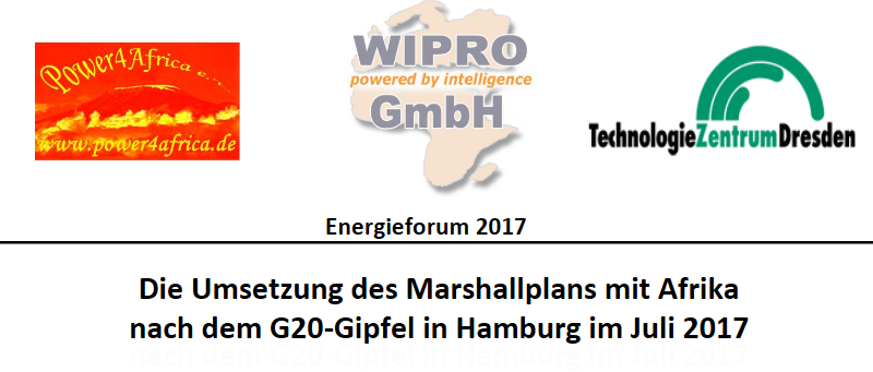 "Energy Workshop 2017 ""The implementation of the Marshall Plan with Africa after the G20 summit in Hamburg in July 2017"", Dresden"